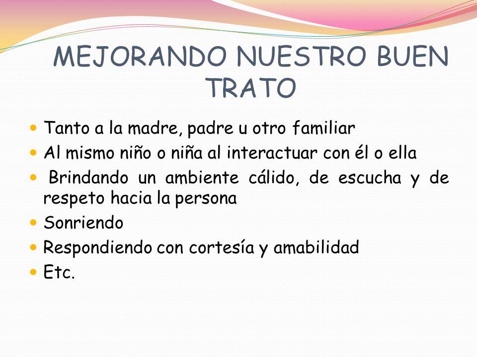 MEJORANDO NUESTRO BUEN TRATO