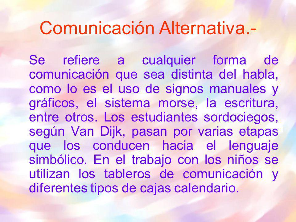 Comunicación Alternativa.-