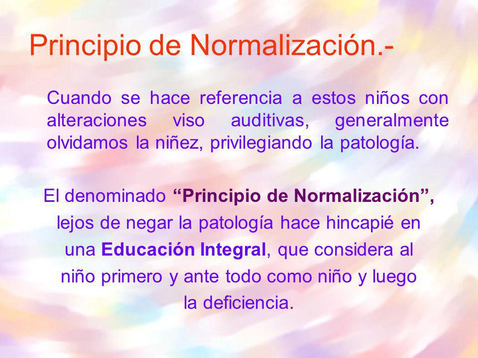 Principio de Normalización.-