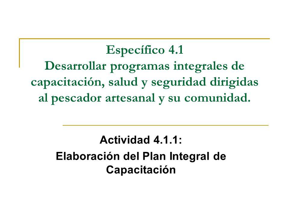 Actividad 4.1.1: Elaboración del Plan Integral de Capacitación
