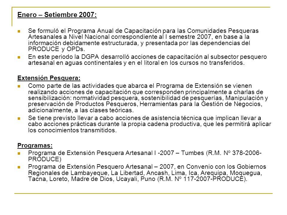 Enero – Setiembre 2007: