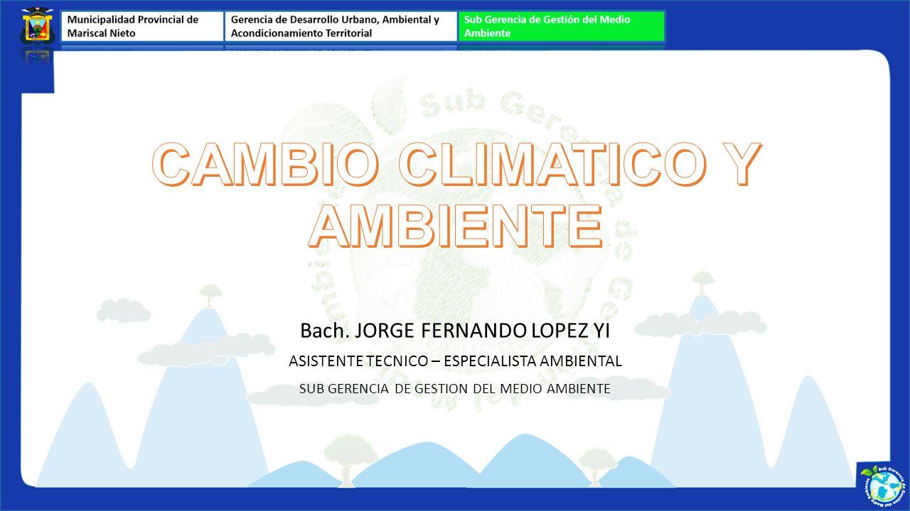 CAMBIO CLIMATICO Y AMBIENTE