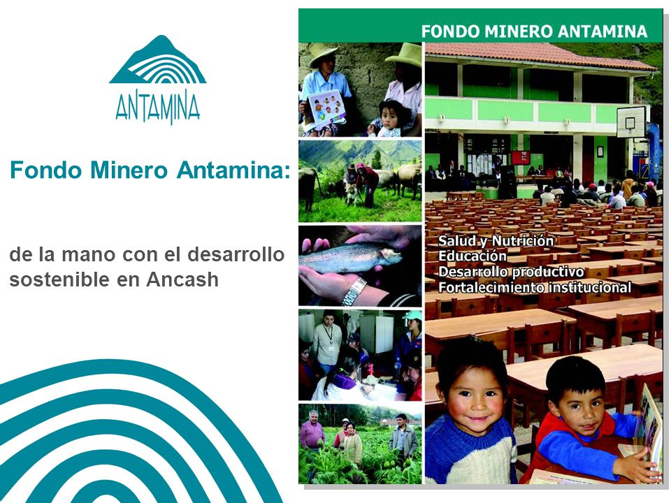 Fondo Minero Antamina: de la mano con el desarrollo sostenible en Ancash