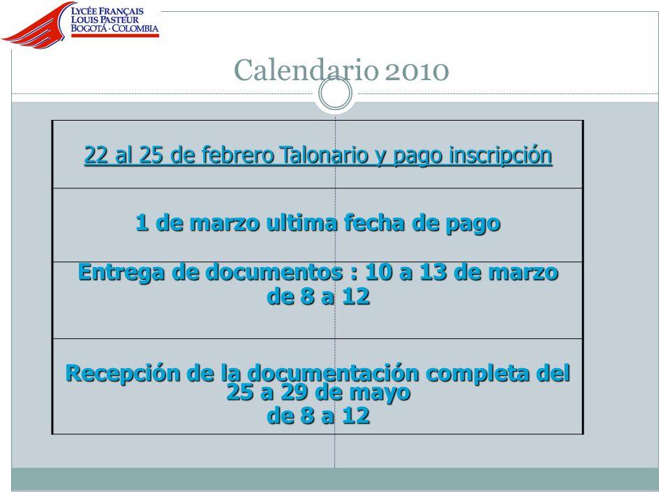 Calendario 2010 22 al 25 de febrero Talonario y pago inscripción