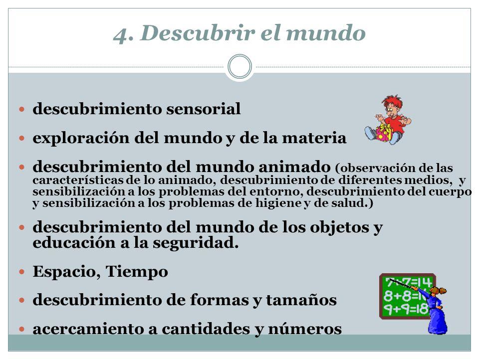 4. Descubrir el mundo descubrimiento sensorial