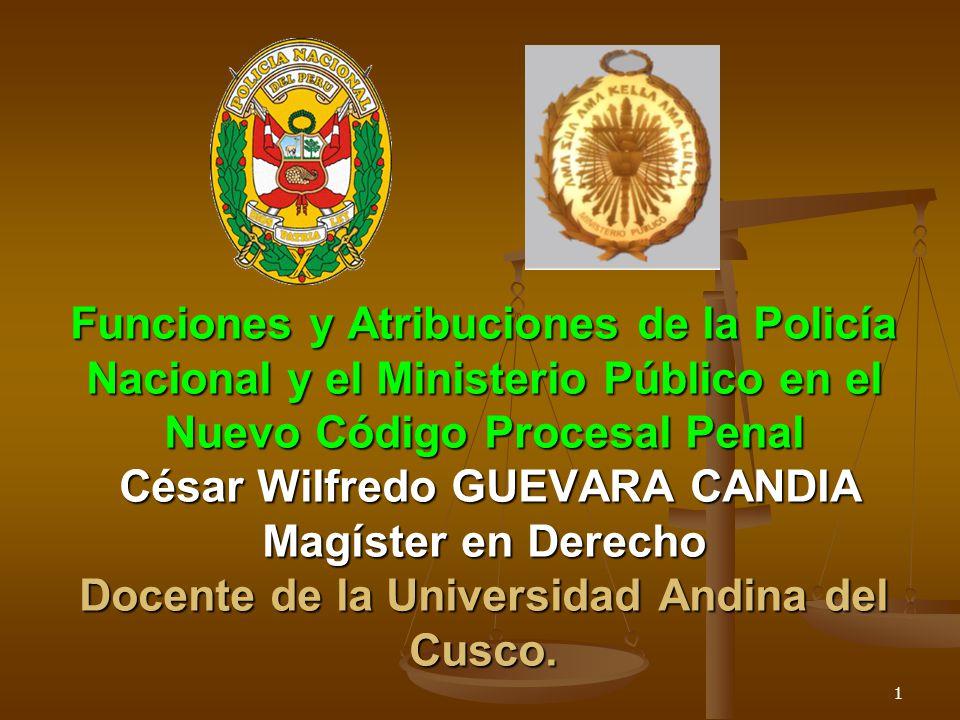 Funciones y atribuciones de la polic a nacional y el ministerio p blico en el nuevo c digo for Ministerio policia nacional