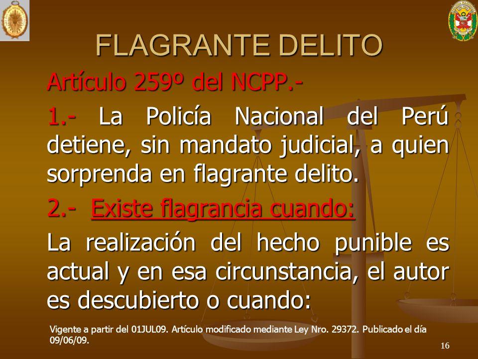 FLAGRANTE DELITO Artículo 259º del NCPP.-