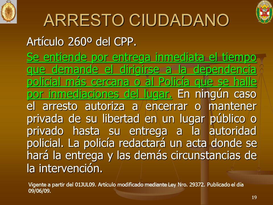 ARRESTO CIUDADANO Artículo 260º del CPP.