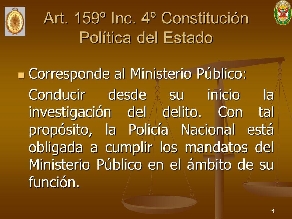 Art. 159º Inc. 4º Constitución Política del Estado