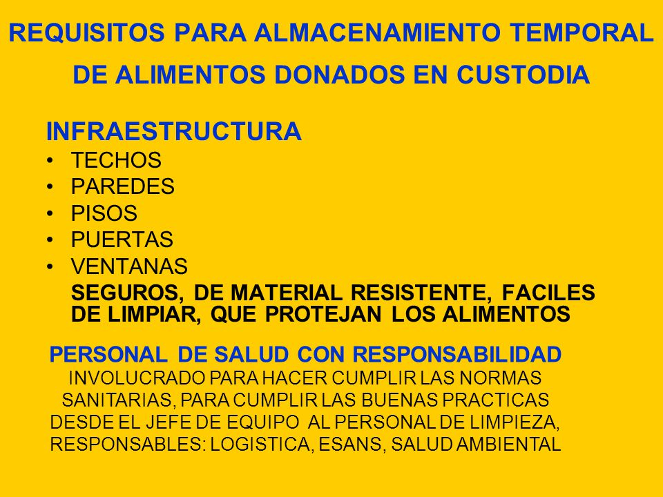 REQUISITOS PARA ALMACENAMIENTO TEMPORAL DE ALIMENTOS DONADOS EN CUSTODIA
