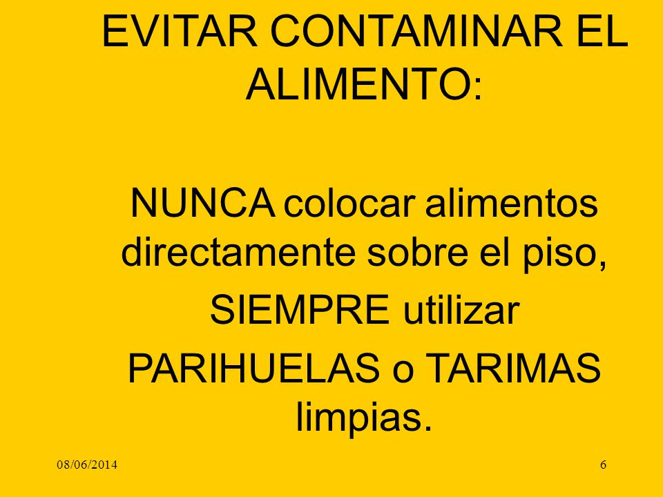 EVITAR CONTAMINAR EL ALIMENTO: