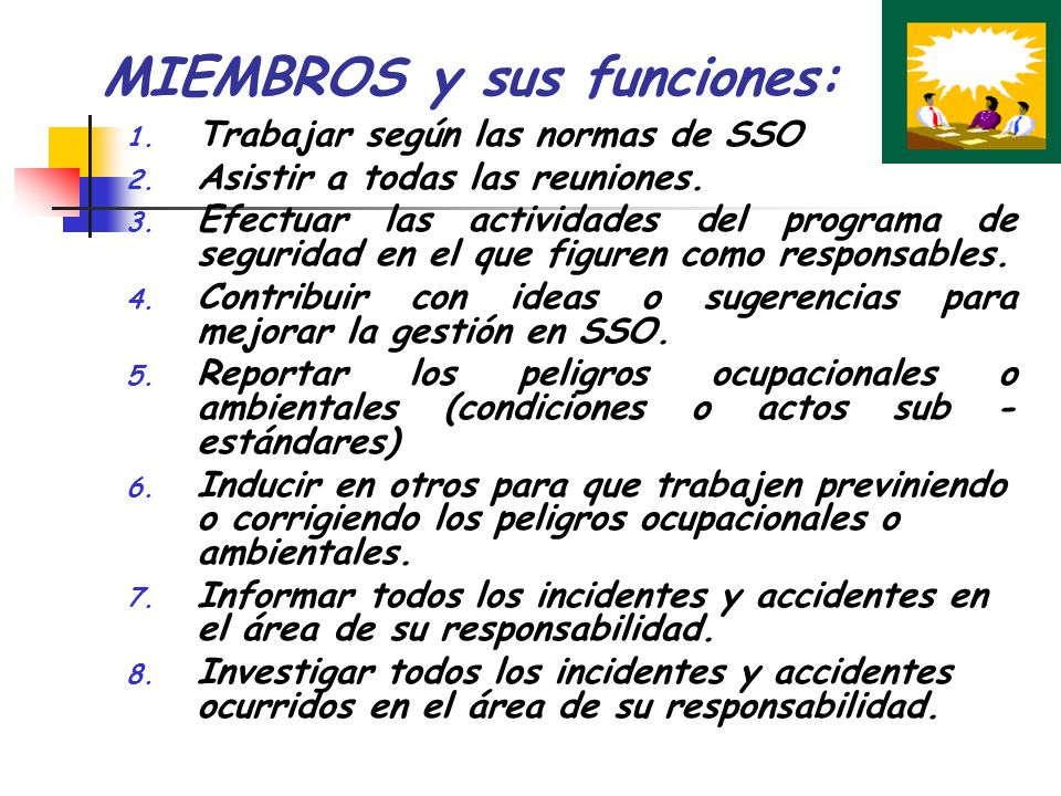 MIEMBROS y sus funciones: