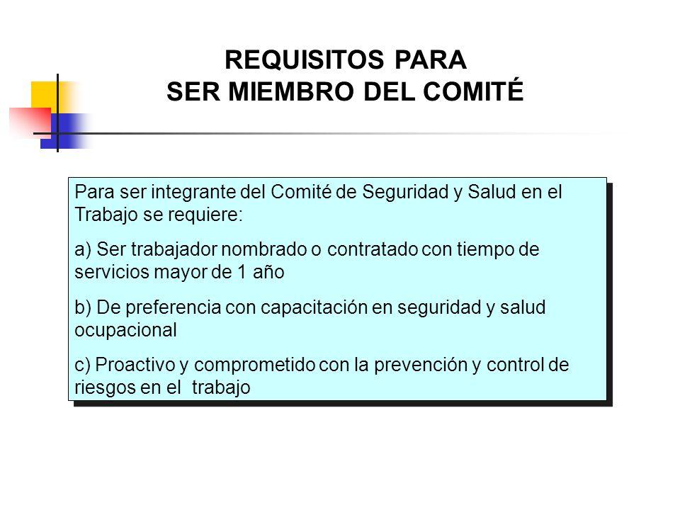 REQUISITOS PARA SER MIEMBRO DEL COMITÉ