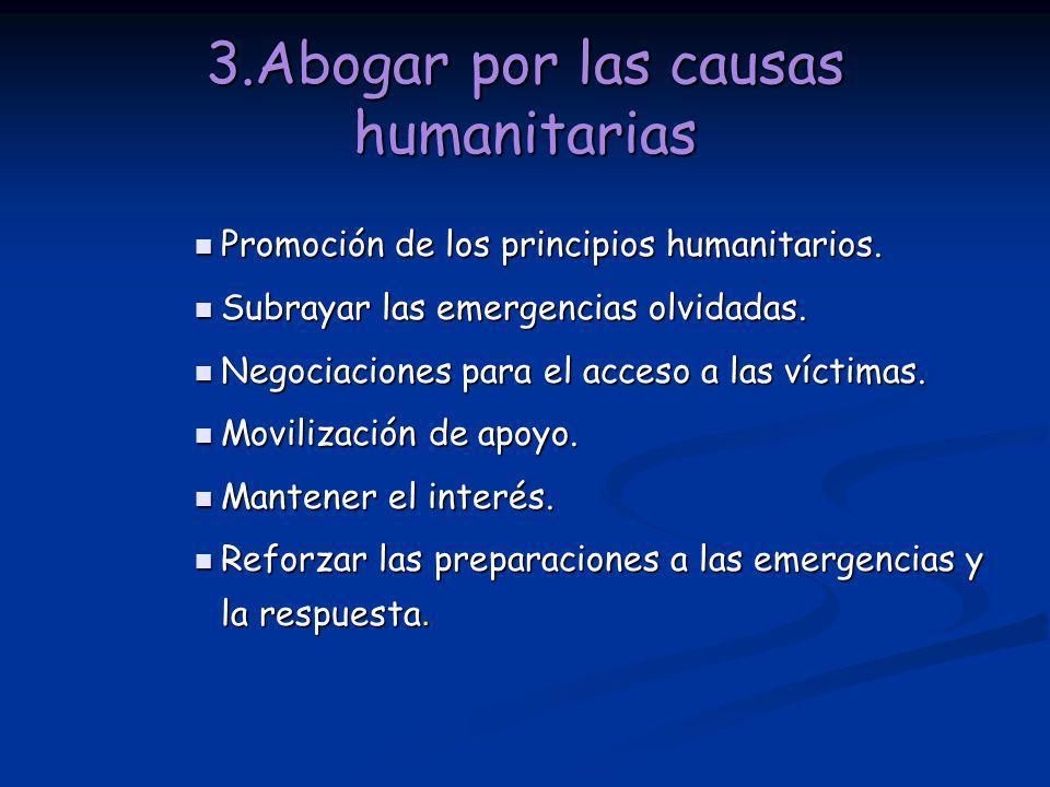 3.Abogar por las causas humanitarias