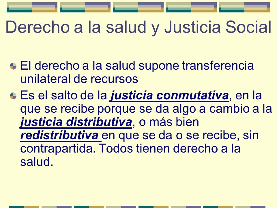 Derecho a la salud y Justicia Social