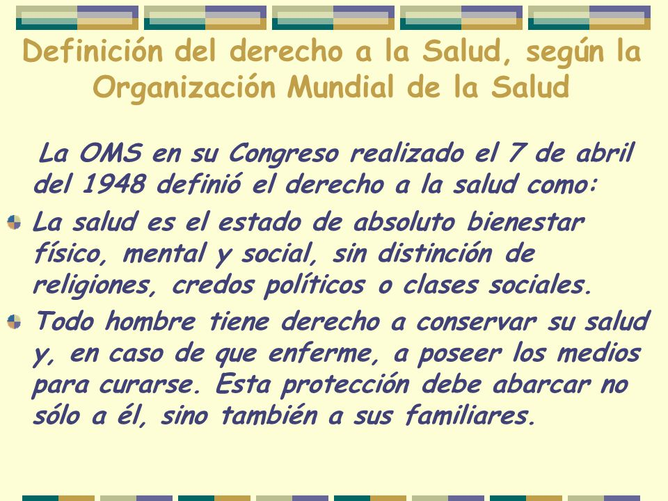 Definición del derecho a la Salud, según la Organización Mundial de la Salud