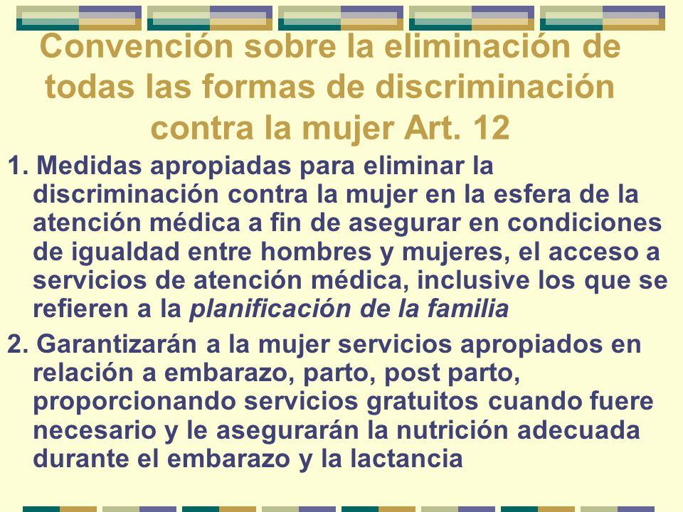 Convención sobre la eliminación de todas las formas de discriminación contra la mujer Art. 12