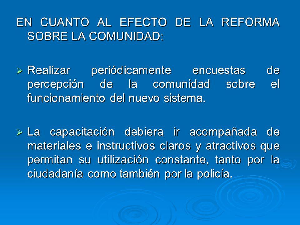 EN CUANTO AL EFECTO DE LA REFORMA SOBRE LA COMUNIDAD: