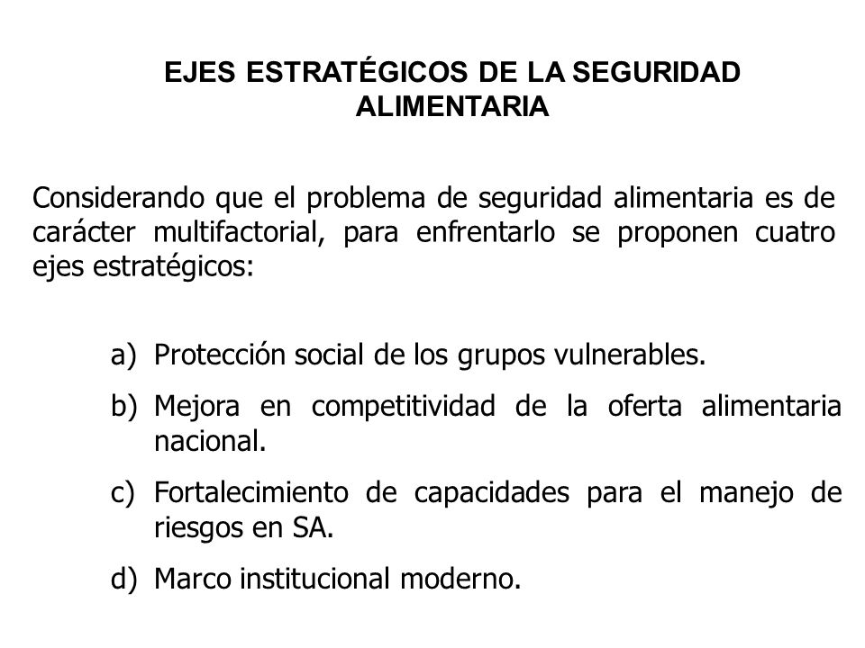EJES ESTRATÉGICOS DE LA SEGURIDAD ALIMENTARIA