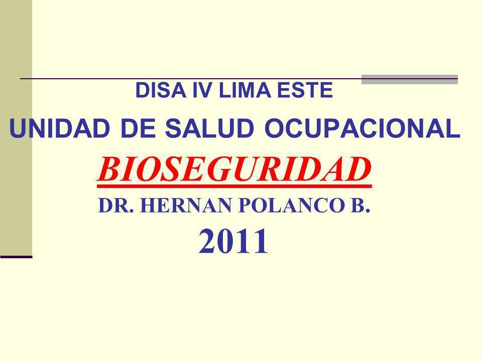 DISA IV LIMA ESTE UNIDAD DE SALUD OCUPACIONAL BIOSEGURIDAD DR