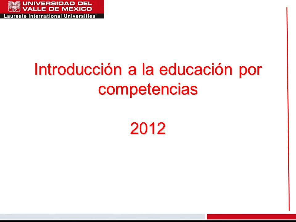Introducción a la educación por competencias 2012