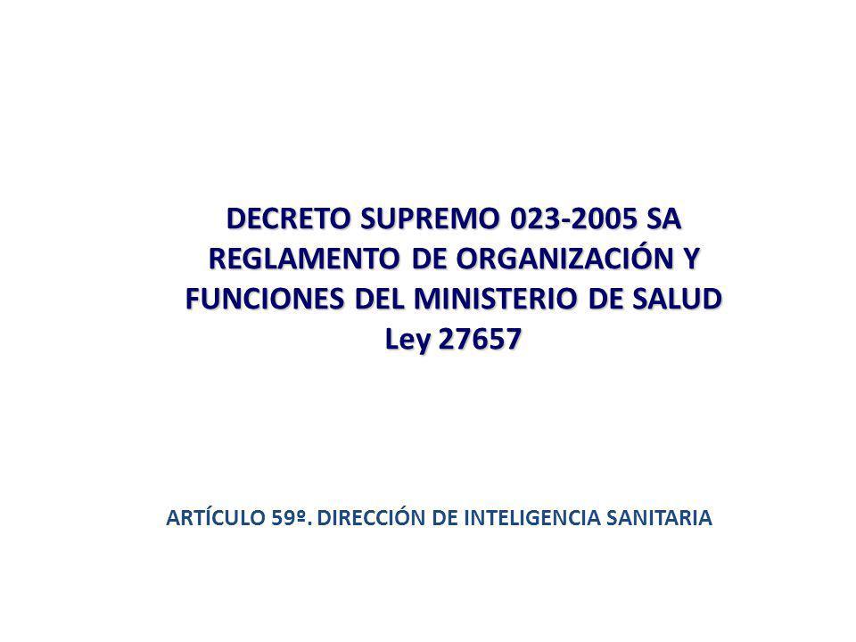 REGLAMENTO DE ORGANIZACIÓN Y FUNCIONES DEL MINISTERIO DE SALUD