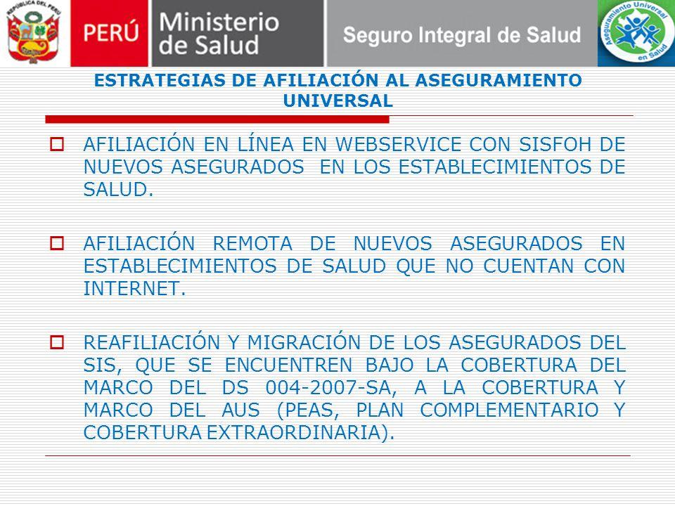 ESTRATEGIAS DE AFILIACIÓN AL ASEGURAMIENTO UNIVERSAL