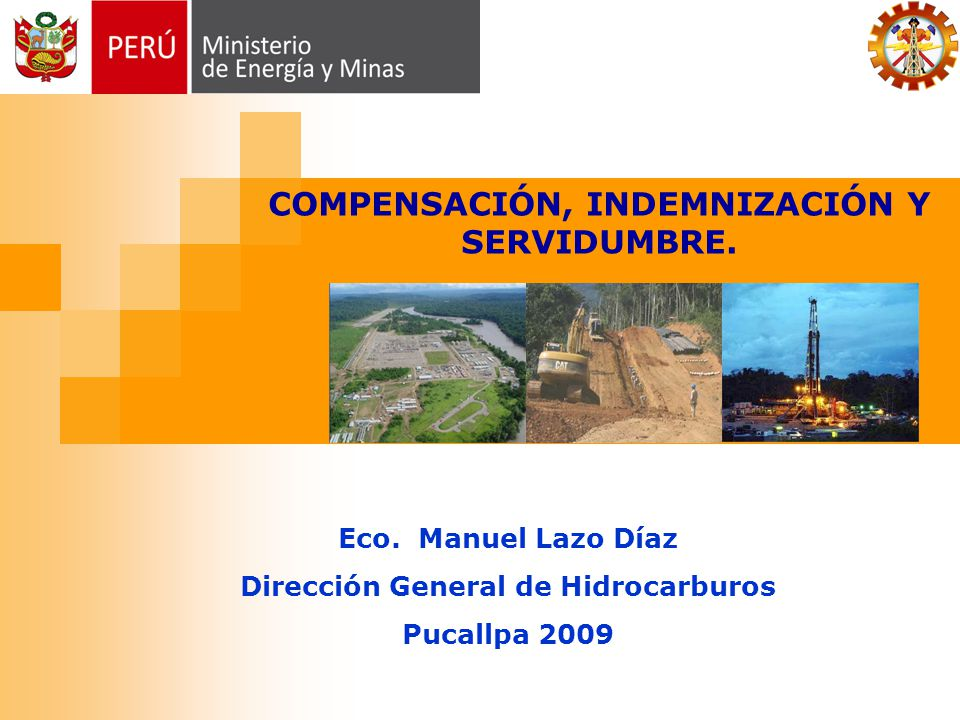 COMPENSACIÓN, INDEMNIZACIÓN Y Dirección General de Hidrocarburos
