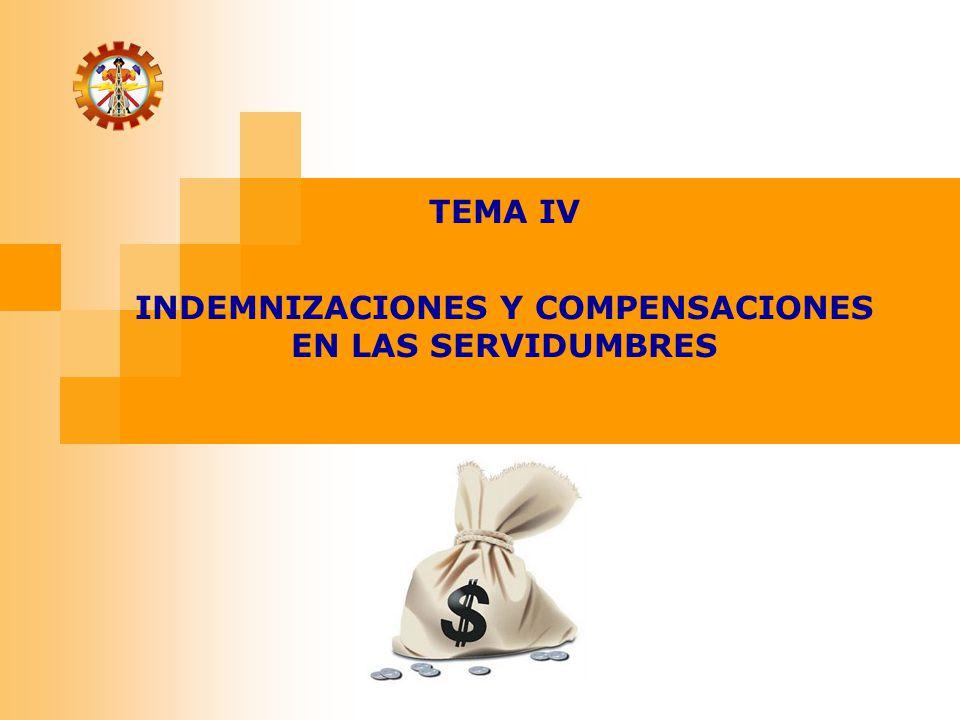 INDEMNIZACIONES Y COMPENSACIONES EN LAS SERVIDUMBRES