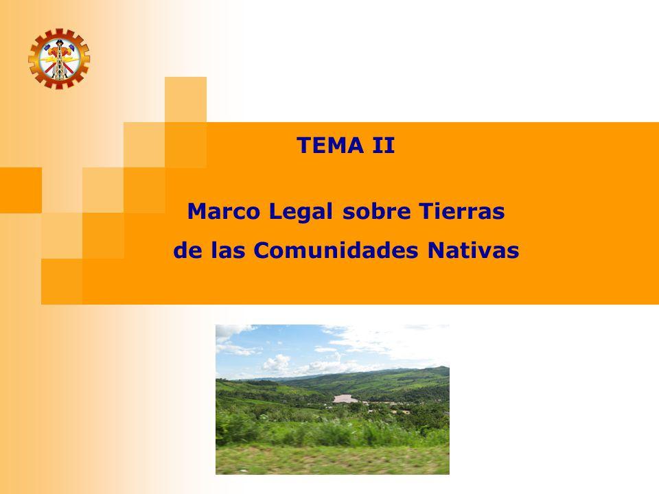 Marco Legal sobre Tierras de las Comunidades Nativas
