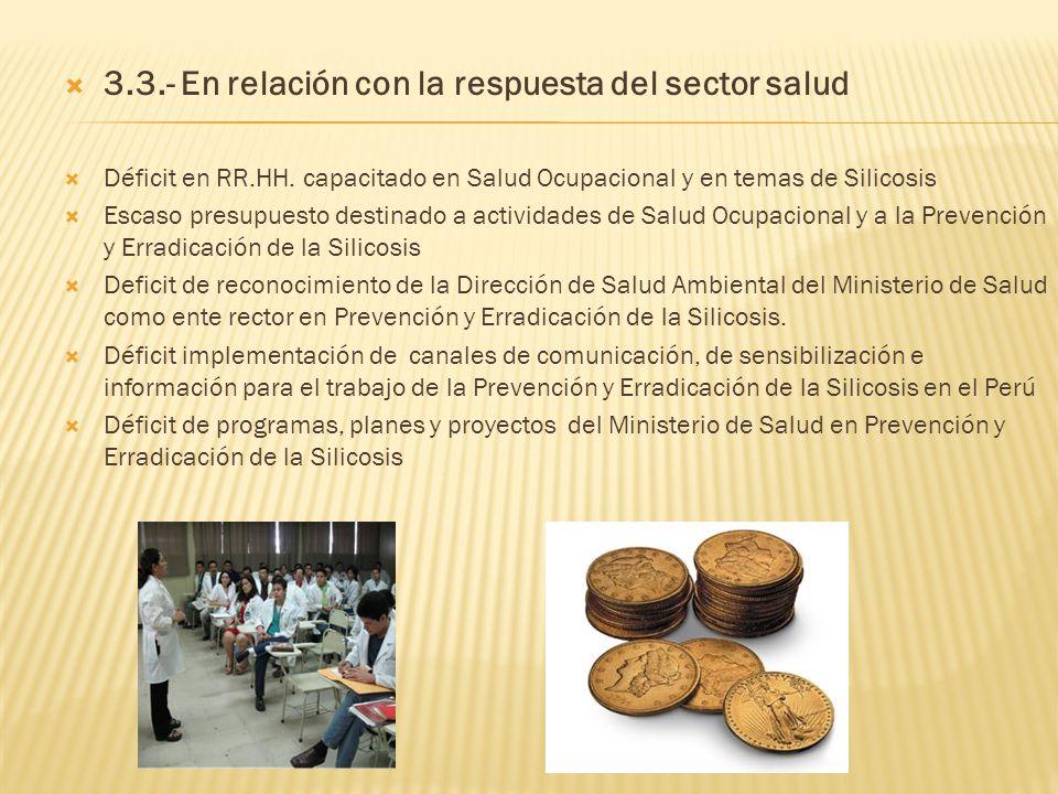 3.3.- En relación con la respuesta del sector salud