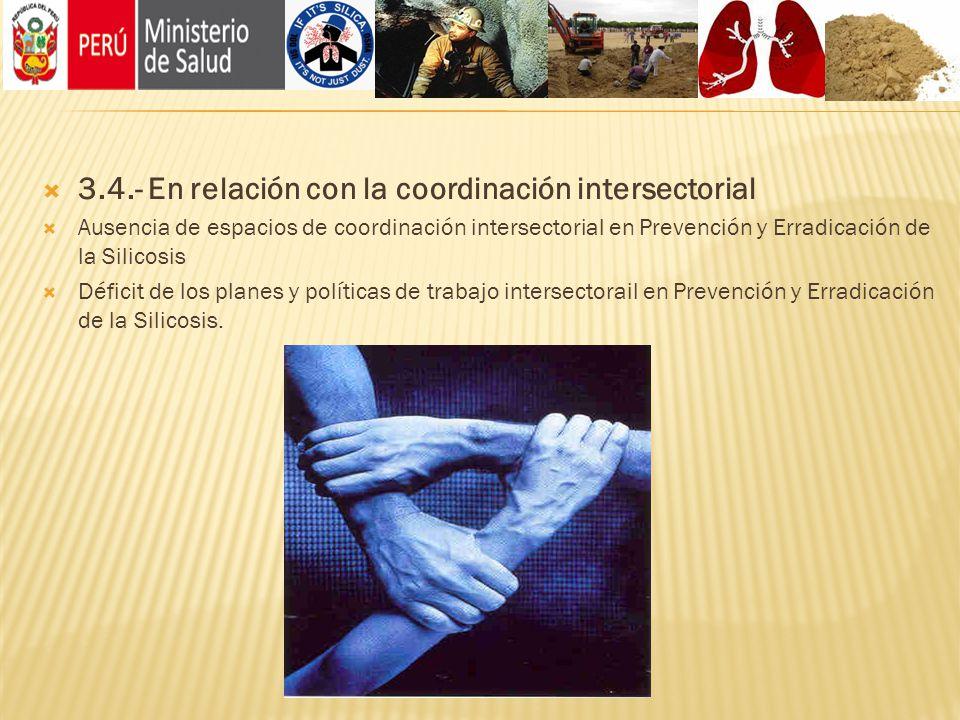 3.4.- En relación con la coordinación intersectorial