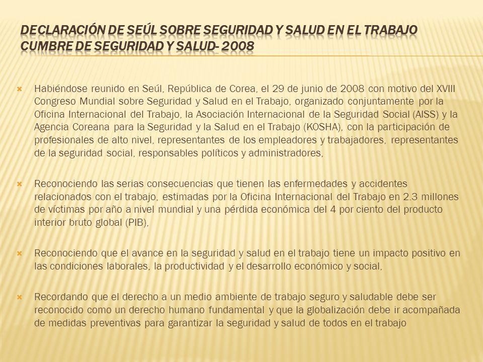 Declaración de Seúl sobre Seguridad y Salud en el Trabajo Cumbre de Seguridad y Salud- 2008