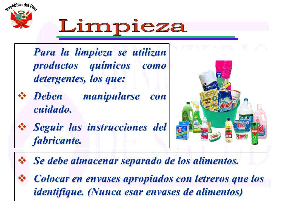 Limpieza Para la limpieza se utilizan productos químicos como detergentes, los que: Deben manipularse con cuidado.
