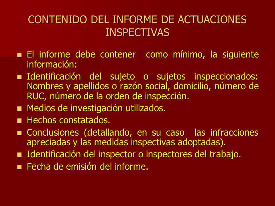 CONTENIDO DEL INFORME DE ACTUACIONES INSPECTIVAS