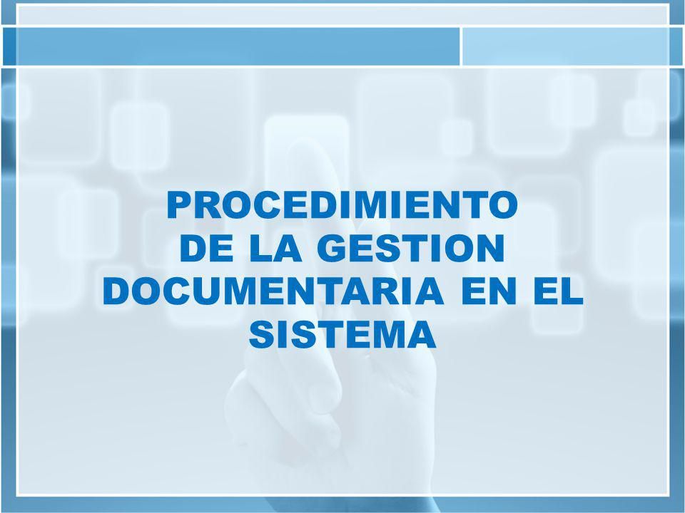 DOCUMENTARIA EN EL SISTEMA