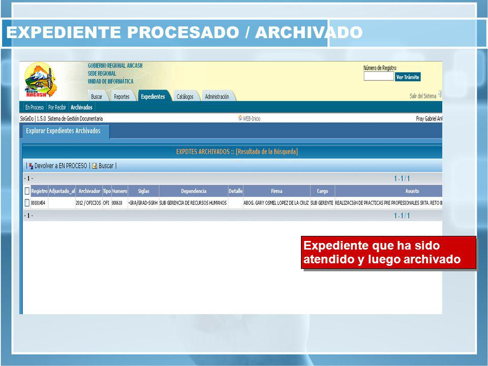 EXPEDIENTE PROCESADO / ARCHIVADO