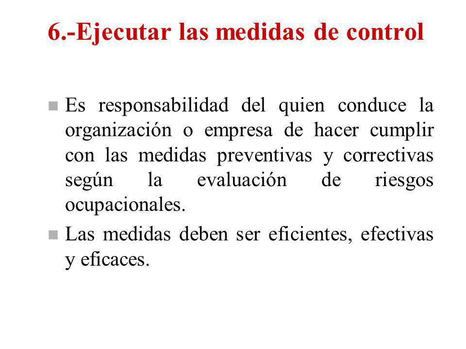 6.-Ejecutar las medidas de control