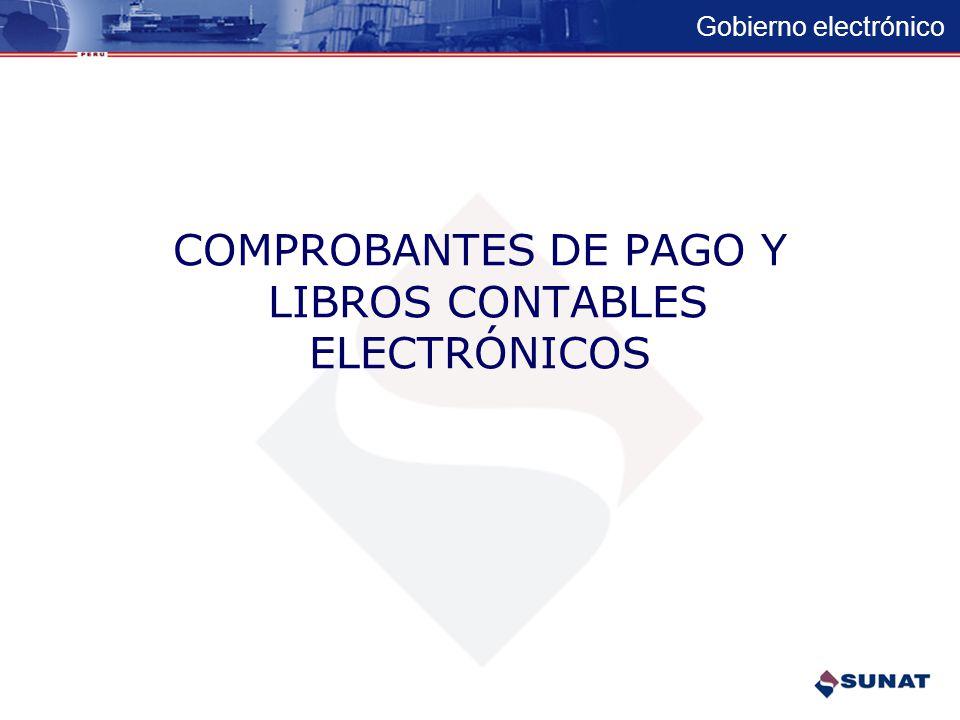 COMPROBANTES DE PAGO Y LIBROS CONTABLES ELECTRÓNICOS