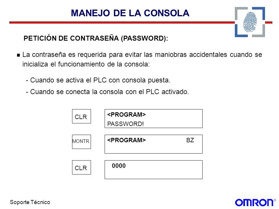 MANEJO DE LA CONSOLA PETICIÓN DE CONTRASEÑA (PASSWORD):