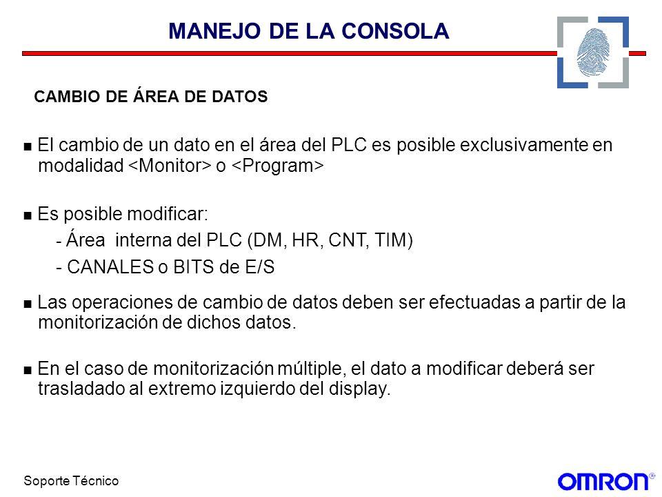 MANEJO DE LA CONSOLA CAMBIO DE ÁREA DE DATOS. El cambio de un dato en el área del PLC es posible exclusivamente en.