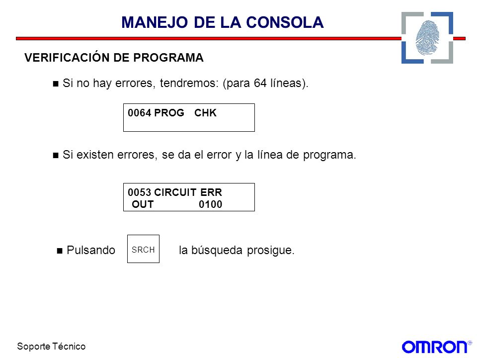 MANEJO DE LA CONSOLA Si no hay errores, tendremos: (para 64 líneas).
