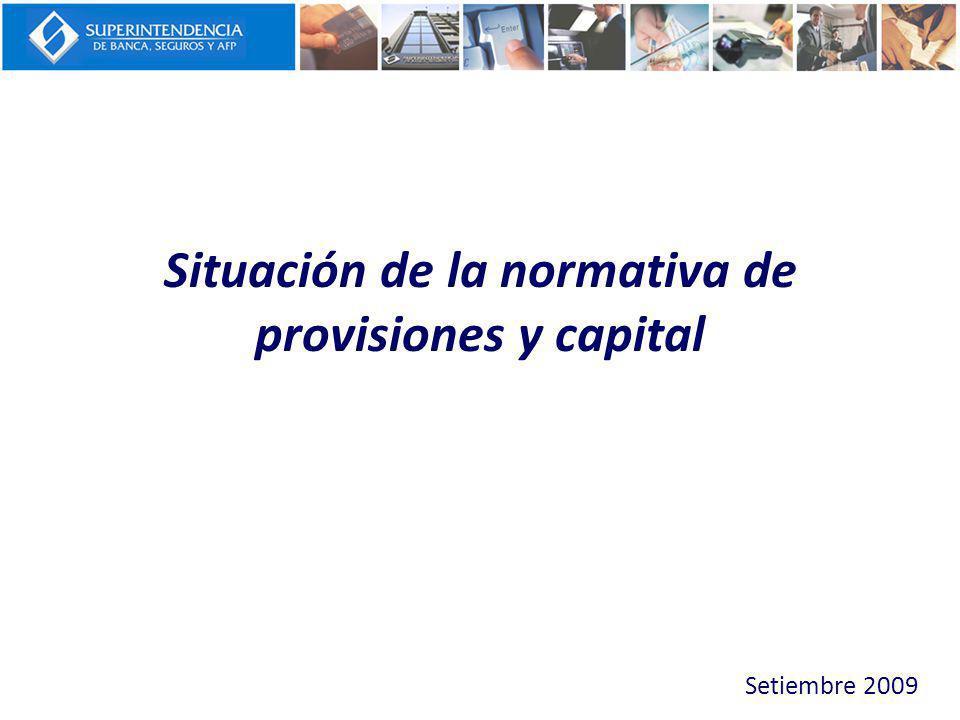 Situación de la normativa de provisiones y capital