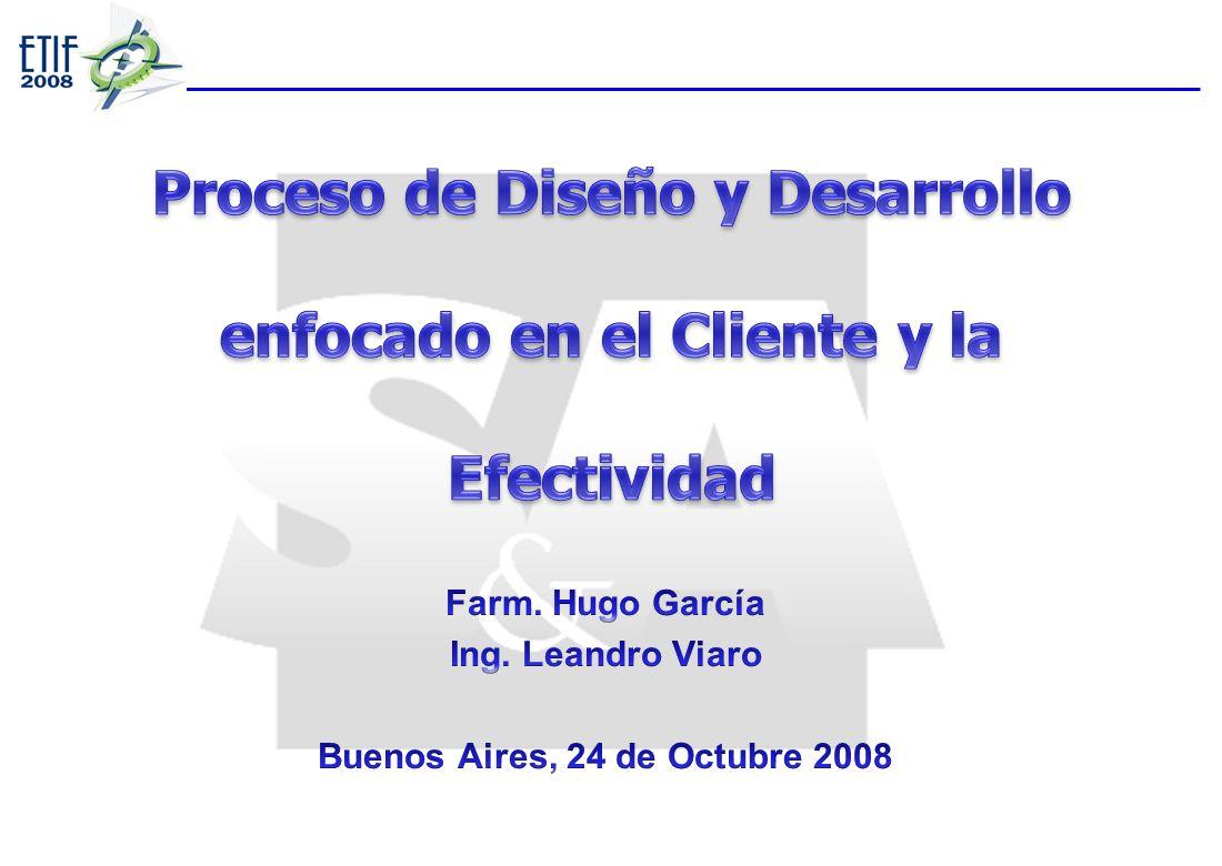 Proceso de Diseño y Desarrollo enfocado en el Cliente y la Efectividad