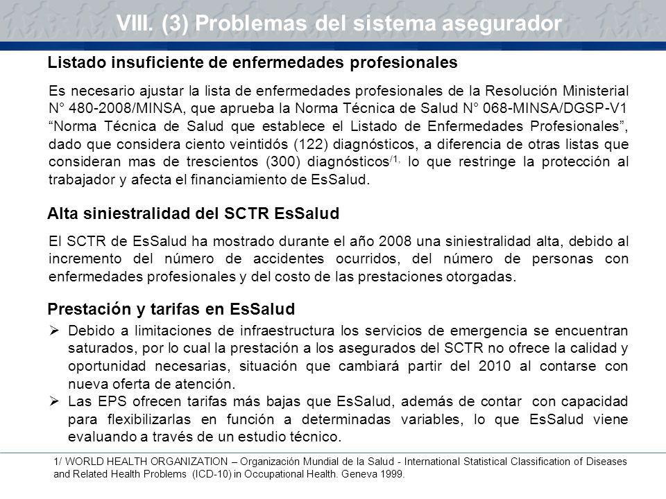 VIII. (3) Problemas del sistema asegurador