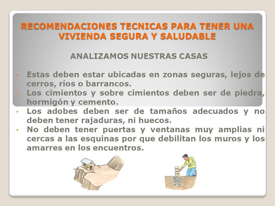 RECOMENDACIONES TECNICAS PARA TENER UNA VIVIENDA SEGURA Y SALUDABLE
