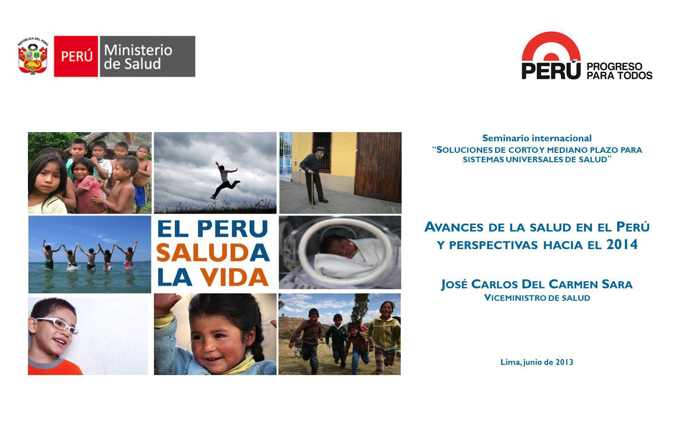 Avances de la salud en el Perú y perspectivas hacia el 2014