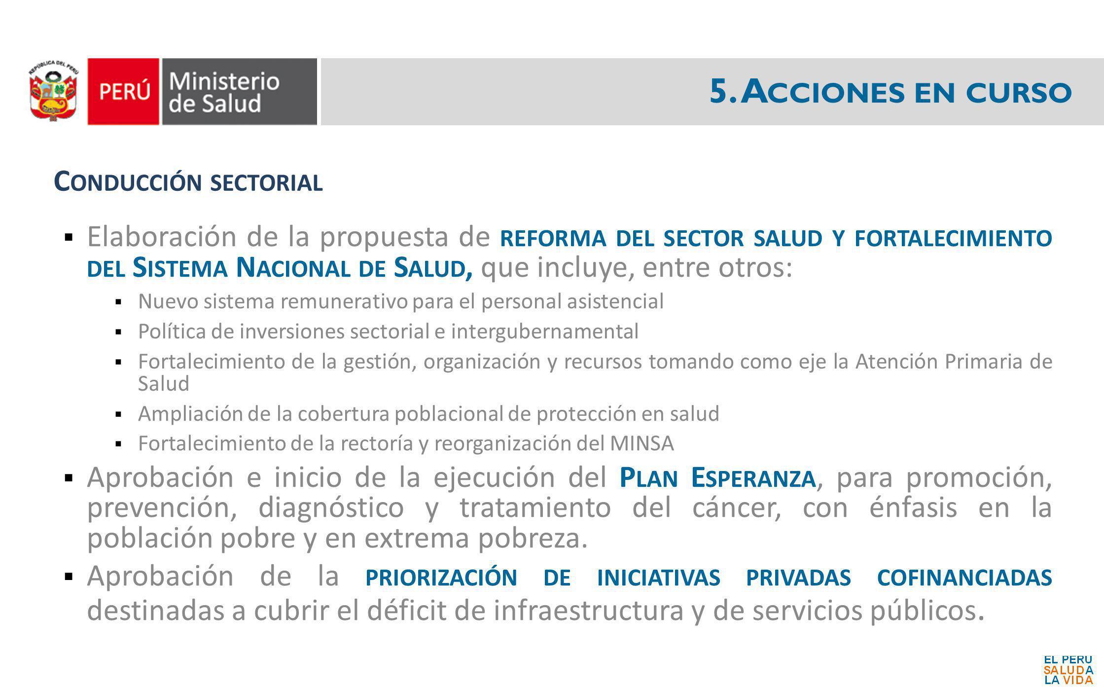 5. Acciones en curso Conducción sectorial