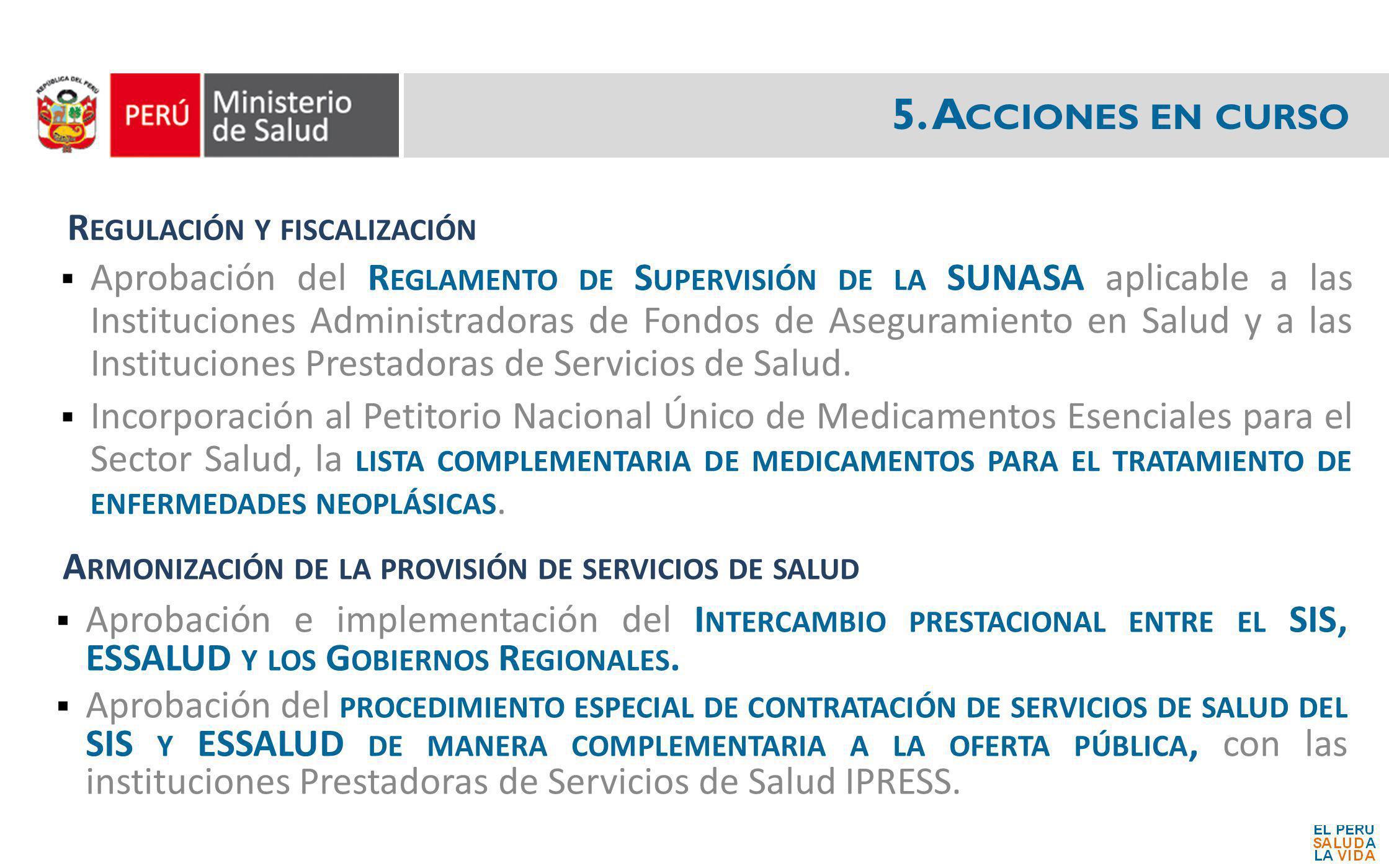 5. Acciones en curso Regulación y fiscalización