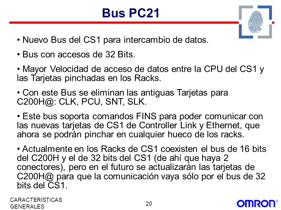 Bus PC21 Nuevo Bus del CS1 para intercambio de datos.